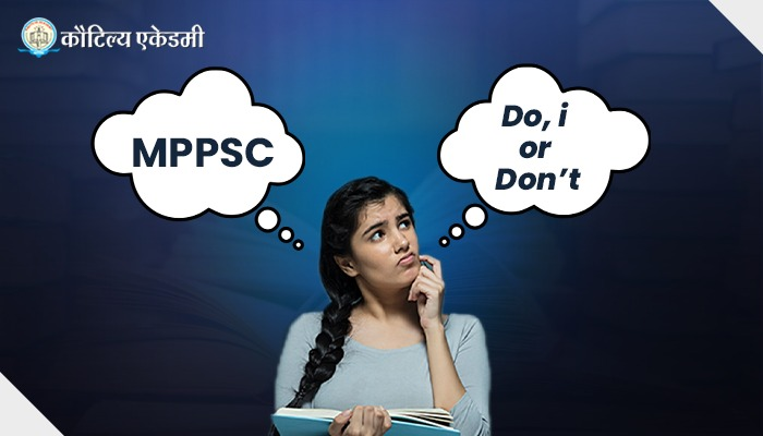 Is MPPSC the right choice for you?